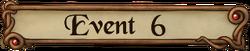 Event 6 Button
