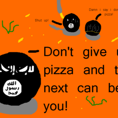 When you don't give pizza to ISIS