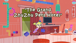 The Grand Zhu Zhu Pets Hotel title card