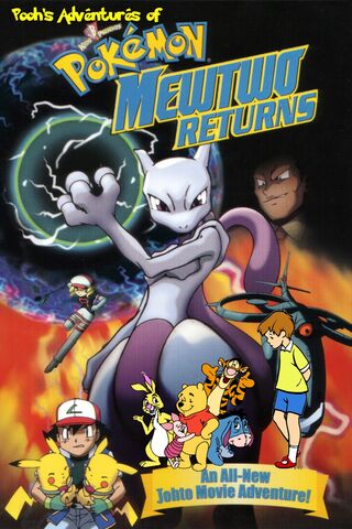 File:Pooh's Adventures of Pokémon Mewtwo Returns Poster Version 2.jpg