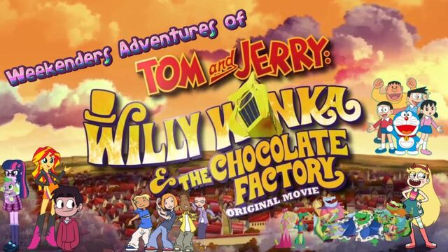 File:Weekenders Adventures of Tom and Jerry- Willy Wonka and the Chocolate Factory.jpg
