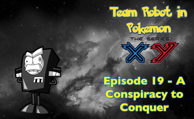 File:Episode 19 A Conspiracy to Conquer Poster.jpg