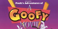 Pooh's Adventures of A Goofy Movie