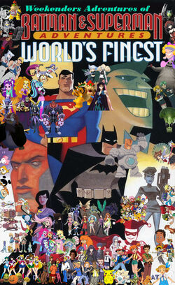 Weekenders Adventures of The Batman Superman Movie- World's Finest
