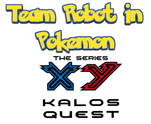 File:Team Robot In Pokemon XY The Series Logo 2.png