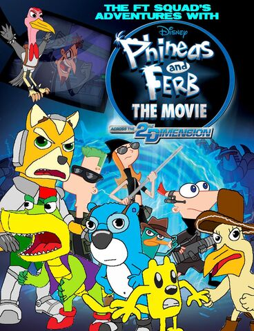 File:The FT Squad's Adventures With Phineas and Ferb Across the Second Dimension.jpg