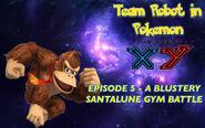 Episode 5 - A Blustery Santalune Gym Battle Poster