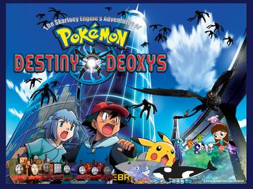 The Skarloey Engines' Adventures of Pokemon Destiny Deoxys