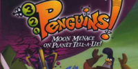 The CMC's Adventures of 3-2-1, Penguins! Moon Menace on Planet Tell-A-Lie!