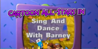 Cartoon All-Stars in Sing and Dance with Barney