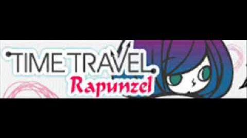 TIME TRAVEL 「Rapunzel LONG」