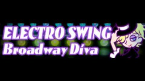 ELECTRO SWING 「Broadway Diva」