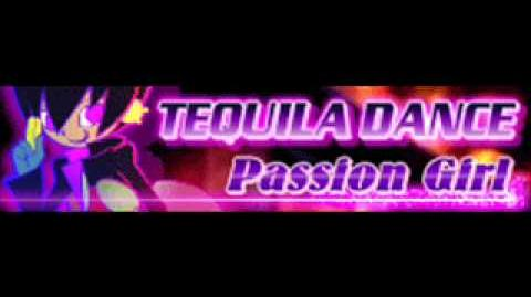 TEQUILA DANCE 「Passion Girl」
