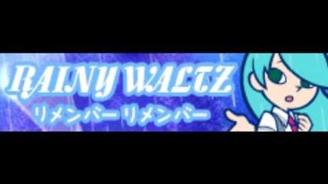 RAINY WALTZ 「リメンバーリメンバー」-0