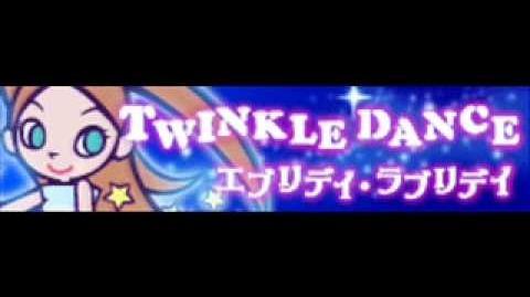 TWINKLE DANCE 「エブリデイ・ラブリデイ LONG」