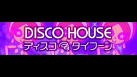 DISCO HOUSE 「ディスコξタイフーン」