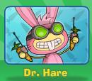 Who is your fav poptropica villain Dr. Hare