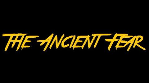 The Ancient Fear - Official Teaser