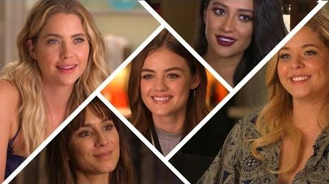 Pretty Little Liars S7 - Cast Talks Favorite Moments