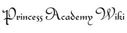Princess Academy Wiki