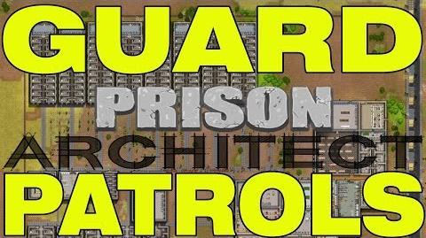 Prison Architect - How To Setup Guard Patrols