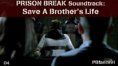 PRISON BREAK Soundtrack - 04. Save A Brother's Life