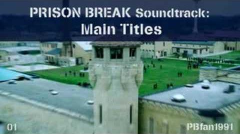 PRISON BREAK Soundtrack - 01. Main Titles