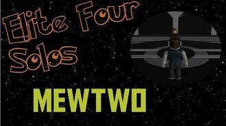Project Pokemon - Elite Four Solos Mewtwo