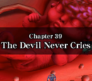 Chapter 39: The Devil Never Cries
