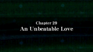 Chapter 29 - An Unbeatable Love