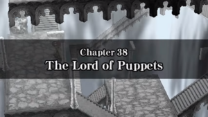 Chapter 38 - The Lord of Puppets