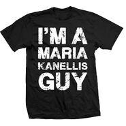 Maria Kanellis I'm A Maria Kanellis Guy Shirt