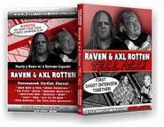 Raven & Axl Rotten Tell All!