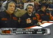 Michael Cole, Jim Ross & Kevin Kelly
