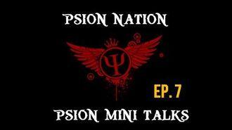 Psion Mini Talks Season 1.5 Episode 7 - The Crucible