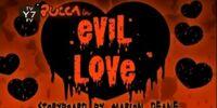 Evil Love