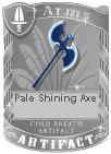 Pale Shining Axe