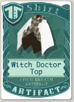 Witch doctor top
