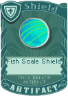 Fish scale shield
