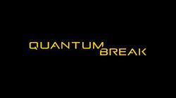 Quantum Break (TV Title Card)