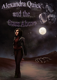 Alexandra Quick and the Stars Above