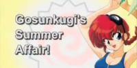 Gosunkugi's Summer Affair!