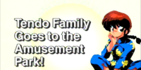 Tendo Family Goes to the Amusement Park!