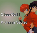 Close Call! P-chan's Secret