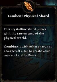 Lambent Physical Shard