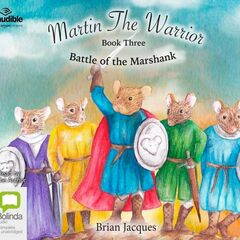 Australia Martin the Warrior Audiobook Pt. 3