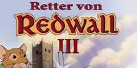 Retter von Redwall III