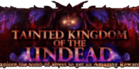 Tainted Kingdom of the Undead