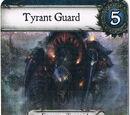 Tyrant Guard