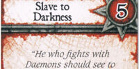 Slave to Darkness (Act. 5)